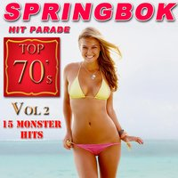 Springbok Hit Parade Top 70's, Vol.2 — Springbok