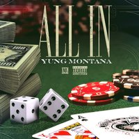 All In — Yung Montana