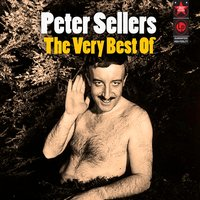 The Very Best Of — Peter Sellers