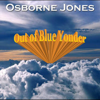 Out of Blue Yonder — Osborne Jones