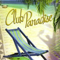 Club Paradise — Jimmy Kaleth, Bob Mitchell