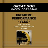 Great God (Premiere Performance Plus Track) — Daniel Doss Band