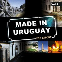 Made In Uruguay For Export, Vol. 1 — сборник