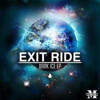 Dark Ice EP — Exit Ride