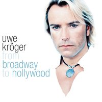 From Broadway To Hollywood — Uwe Kröger