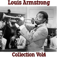 Louis Armstrong  Collection, Vol. 4 — Louis Armstrong