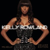 Ms. Kelly: Deluxe Edition — Kelly Rowland
