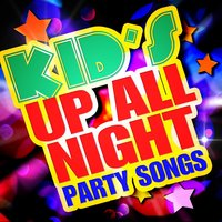 Kid's Up All Night Party Songs — Merry Music Makers