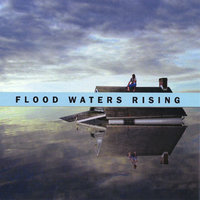 Flood Waters Rising — Tucker Carr