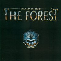The Forrest — David Byrne