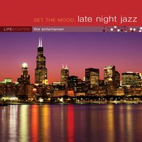 Set the Mood: Late Night Jazz — Jeff Bailey