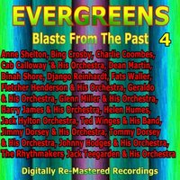 Evergreens - Blasts from the Past, Vol. 4 — сборник