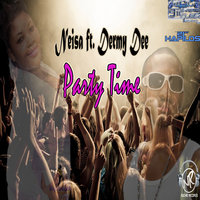 Party Time - Single — Neisa, Dermy Dee