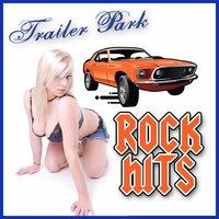 Trailer Park Rock Hits — сборник