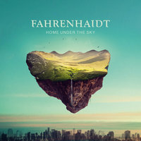 Home Under The Sky — Fahrenhaidt