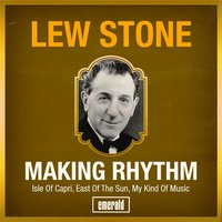 Making Rhythm — Lew Stone