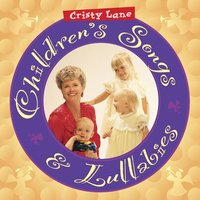 Children's Songs & Lullabies — Cristy Lane