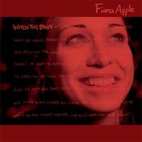 When The Pawn... — Fiona Apple