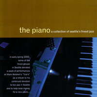 The Piano: A Collection Of Seattle's Finest Jazz — сборник
