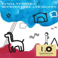 Panda Number 5: Between Hell And Heaven — сборник