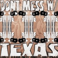 Don't Mess with Texas: SXSW 2008 New Music Sampler — сборник