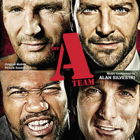 The A-Team — Alan Silvestri