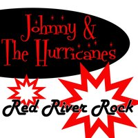 Red River Rock — Johnny & The Hurricanes