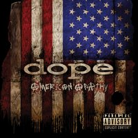 American Apathy — Dope