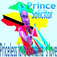 Priceless Love Is Mama's Love — Prince Solicitor