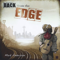 Back from the Edge — Mark Anderson