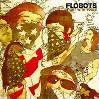 Fight With Tools — Flobots