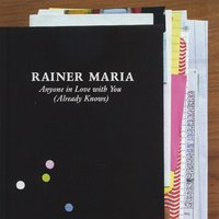Anyone In Love With You (Already Knows) — Rainer Maria