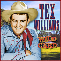 Wild Card — Tex Williams