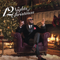 12 Nights Of Christmas — R. Kelly