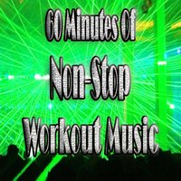 Dance Hits Remixed (60 Minutes of Non-Stop Workout Music) — Workout DJ's