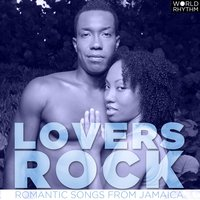 Lovers Rock: Romantic Songs from Jamaica — сборник