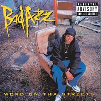 Word On Tha Streets — Bad Azz