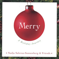 MERRY: A Holiday Journey — Nadja Salerno-Sonnenberg