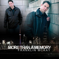 More Than a Memory — Franklin McKay