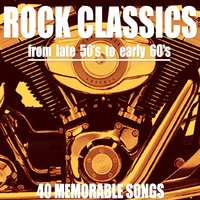 Rock Classics (From Late 50's to Early 60's) — сборник