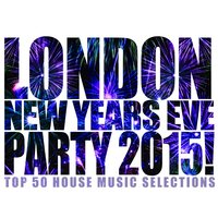 London New Years Eve Party 2015! — сборник