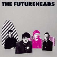 The Futureheads — The Futureheads