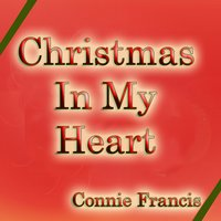 Christmas in My Heart — Irving Berlin, Франц Шуберт, Connie Francis