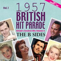The 1957 British Hit Parade - The B Sides Part 1, Vol. 1 — сборник