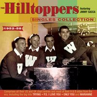 The Hilltoppers Collection 1952-58 — The Hilltoppers