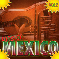 Hits Of Mexico Vol 2 — сборник