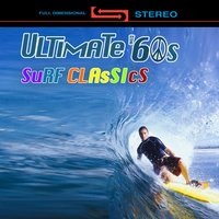 The Ultimate '60s Surf Classics — сборник