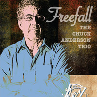 Freefall — The Chuck Anderson Trio