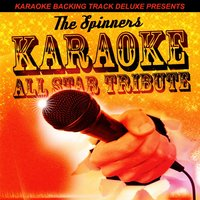 Karaoke Backing Track Deluxe Presents: The Spinners EP — Karaoke All Star