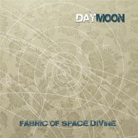 Fabric of Space Divine — Daymoon